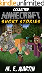 Collected Minecraft Short Stories
