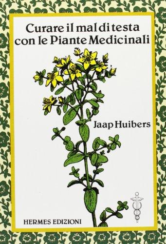 Le Piante Medicinali : Curare il mal di testa con le piante medicinali ebay