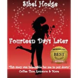 Fourteen Days Later (Helen Grey  Book 1)by Sibel Hodge