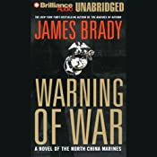 Warning of War: A Novel | [James Brady]
