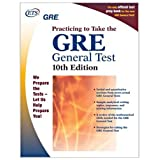GRE: Practicing to Take the General Test 10th Edition (Practicing to Take the Gre General Test) ~ Educational Testing...