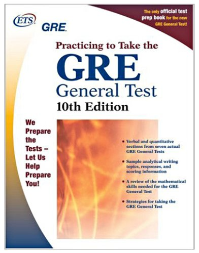 GRE: Practicing to Take the General Test 10th Edition (Practicing to Take the Gre General Test)