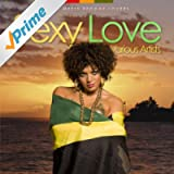Sexy Love - R'n'b Meets Reggae Lovers