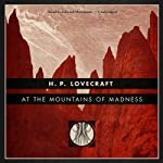 At the Mountains of Madness [Blackstone Edition] | H. P. Lovecraft