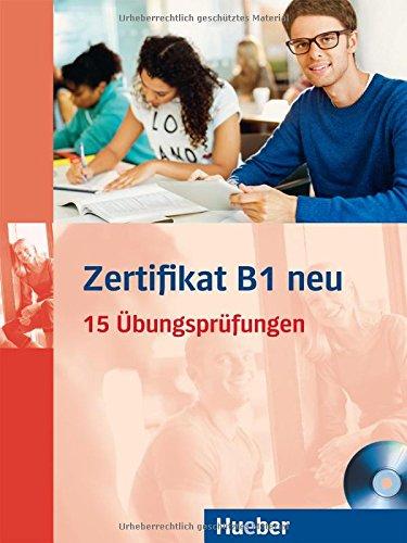 Download Prüfungsvorbereitung Zertifikat B1 Neu 15 übungsprüfungen
