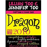 Fortune & Feng Shui 2010 Dragon ~ Lillian Too