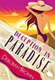 Deception in Paradise (Paradise Series Book 2)