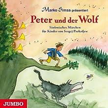 Peter und der Wolf: Sinfonisches Märchen für Kinder von Sergej Prokofjew Hörbuch von Marko Simsa Gesprochen von: Marko Simsa