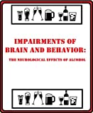 img - for Impairments of Brain and Behavior: The Neurological Effects of Alcohol book / textbook / text book