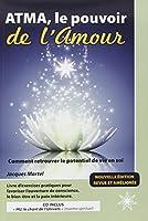 Atma, le pouvoir de l'Amour - Livre + CD