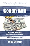 Coach Will: A Story Uncommon Sales Success