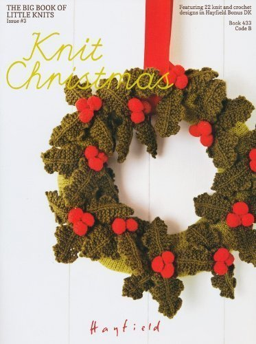 sirdar-hayfield-knitting-pattern-book-433-knit-christmas-lots-of-gifts-and-decorations-the-third-big