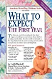 img - for By Heidi Murkoff: What to Expect the First Year Second (2nd) Edition book / textbook / text book