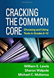img - for Cracking the Common Core: Choosing and Using Texts in Grades 6-12 book / textbook / text book