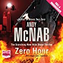 Zero Hour Audiobook by Andy McNab Narrated by Paul Thornley