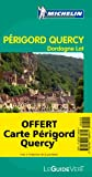 echange, troc Collectif Michelin - Guide Vert Prigord, Quercy, Dordogne, Lot