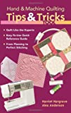 Hand--Machine-Quilting-Tips--Tricks-To-Quilt-Like-the-Experts--Easy-to-Use-Quick-Reference-Guide--From-Planning-to-Perfect-Stitching
