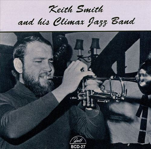His Climax Jazz Band by Keith Smith (1994-07-01)
