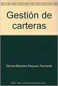 GESTIÓN DE CARTERAS: EFICIENCIA, TEORÍA DE CARTERAS, CAPM