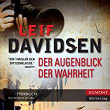 Der Augenblick der Wahrheit [The Moment of Truth] Audiobook by Leif Davidsen, Peter Urban-Halle (translator) Narrated by Samy Andersen