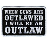 Hot Leathers When Guns Are Outlawed Patch (4