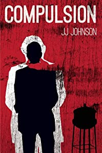 (FREE on 7/21) Compulsion -a Short Story by J.J. Johnson - http://eBooksHabit.com