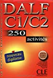 echange, troc Richard Lescure, Samuelle Chenard, Anna Mubanga Beya, Alain Rausch, Collectif - DALF C1/C2 : 250 activités