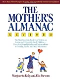 The Mother's Almanac by Kelly, Marguerite, Parsons, Elia (1975) Paperback
