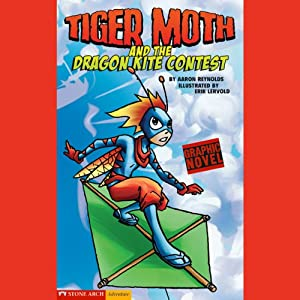 Tiger Moth and the Dragon Kite Contest Audiobook