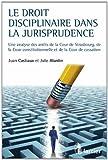 echange, troc Alardin Julie, Castiaux Juan - Le droit disciplinaire à travers la jurisprudence. Une analyse des arrêts de la Cour de Strasbourg, de la Cour constitutionne