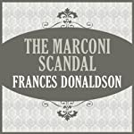 The Marconi Scandal | Frances Donaldson