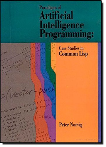 paradigms of artificial intelligence programming case studies in common lisp download