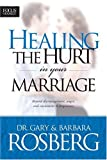 Healing the Hurt in Your Marriage (1589971043) by Rosberg, Barbara