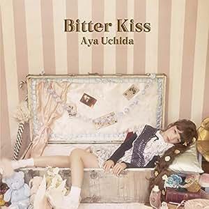 Bitter Kiss [CD+DVD]