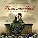 Midwinterblood Audiobook by Marcus Sedgwick Narrated by Julian Rhind-Tutt