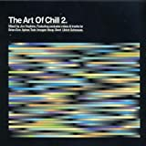 The Art of Chill 2 (Mixed By Jon Hopkins)