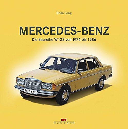 mercedes-benz-die-baureihe-w123-von-1976-bis-1986