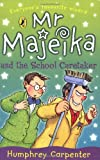 Mr Majeika & the School Caretaker (0140371230) by Carpenter, Humphrey