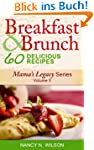 Breakfast and Brunch - 60 Delicious R...