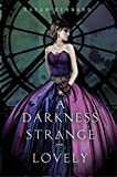A Darkness Strange and Lovely (Something Strange and Deadly Book 2)
