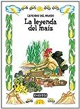 img - for La leyenda del maiz book / textbook / text book