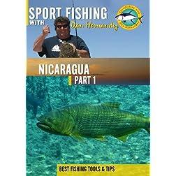 Sportfishing with Dan Hernandez Nicaragua Pt 1