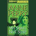 We Shall Not Sleep: A World War One Novel #5 Audiobook by Anne Perry Narrated by Michael Page
