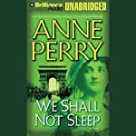 We Shall Not Sleep: A World War One Novel #5 (       UNABRIDGED) by Anne Perry Narrated by Michael Page