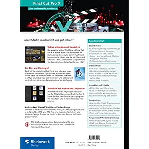 Final Cut Pro X: Das umfassende Handbuch zur neuen Version 10.2 - inkl. Motion und Compressor
