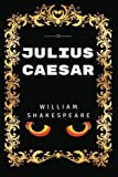 Image of Julius Caesar: By William Shakespeare - Illustrated