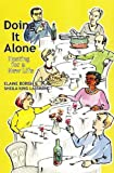 img - for Doing it Alone: Hosting for a New Life by Elaine Borish (2011-07-07) book / textbook / text book