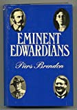 EMINENT EDWARDIANS (039529195X) by Piers Brendon