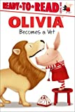OLIVIA Becomes a Vet (Olivia Ready-to-Read)