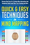 Mind: Mind Mapping The Quick & Easy T...